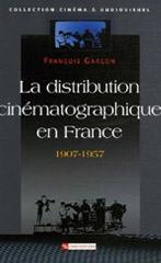 La distribution cinématographique en France